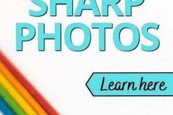 How to take sharp photos 2-1