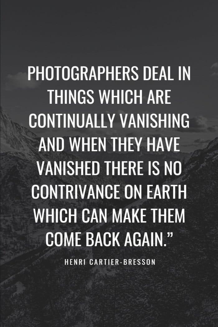 Henri Cartier Bresson quote