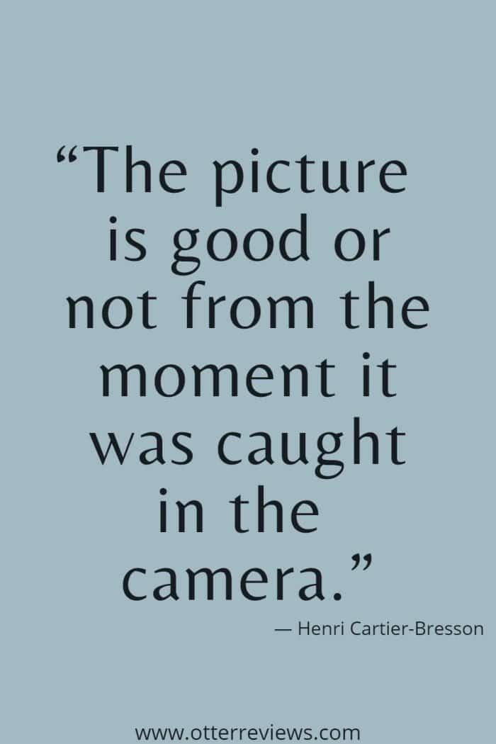 Henri Cartier-Bresson quote