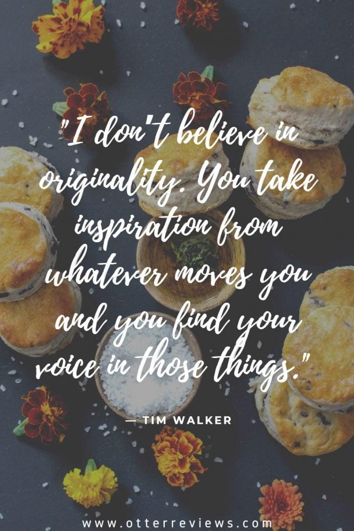 Tim Walker Quote